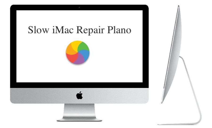 Slow iMac Repair Service Near Plano